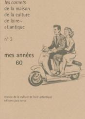 Carnets de la m.c.l-a n t.3 ; mes annees 60 - Couverture - Format classique