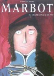 MARBOT T.1; marbot t.1 ; ; instruction an viii - Couverture - Format classique
