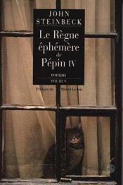 Le règne éphémère de Pépin IV - Couverture - Format classique