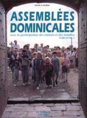 Assemblees Dominicales Avec La Participation Des Enfants Et Des Familles - Couverture - Format classique