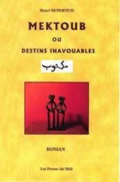 Mektoub Ou Destins Inavouables - Couverture - Format classique
