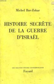 Histoire Secrete De La Guerre D'Israël. - Couverture - Format classique