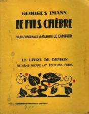 Le Fils Chebre. 30 Bois Originaux De Valentin Le Campion. Le Livre De Demain N° 141. - Couverture - Format classique