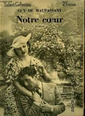 Notre Coeur. Collection : Select Collection N° 93 - Couverture - Format classique