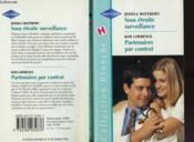 Sous Etroite Surveillance Suivi De Partenaires Par Contrat (A Nurse'S Patience - Partners By Contract) - Couverture - Format classique