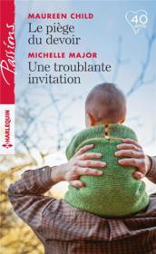 Le piège du devoir ; une troublante invitation  - Maureen  Child - Michelle Major