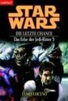 Livres - Star Wars. Das Erbe Der Jedi-Ritter 05. Die Letzte Chance