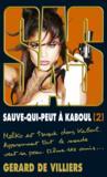 Livres - SAS t.199 ; sauve-qui-peut à Kaboul t.2