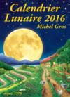 Calendrier lunaire (édition 2016)