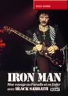 Iron man ; mon voyage au paradis et en enfer avec black sabbath