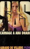 Livres - SAS Carnage à Abu Dhabi
