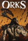 Orks t.1 ; la voix des armes