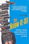 Livres - The Know-It-All - One Man'S Humble Quest To Become The Smartest Person In The World