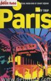 Guide Petit Fute ; Carnets De Voyage ; Paris City Trip (Edition 2011)