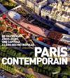 Paris contemporain ; de Haussmann à nos jours, une capitale à l'ère des métropoles