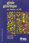 Genie Genetique. Une Histoire, Un Defi