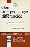 Gerer Une Pedagogie Differenciee Pedagogie Du Milieu De Vie