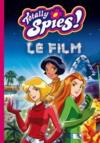 Livres - Totally spies ! le roman du film