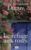 Livres - Le refuge aux roses