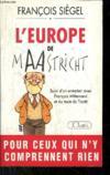L'Europe de Maastricht