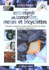 Entretenir Automobiles Motos Et Bicyclettes