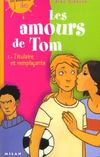 Livres - Les amours de tom t.2 ; titulaire et remplacant