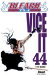 Bleach t.44 ; vice it