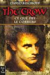 The Crow ; Ce Que Dit Le Corbeau