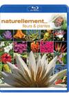 DVD &amp; Blu-ray - Antoine - Naturellement... - Fleurs &amp; Plantes