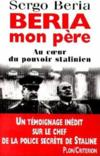 Livres - Beria, mon pre. au coeur du pouvoir stalinien