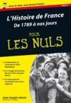 L'histoire de France de 1789 à nos jours pour les nuls