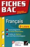 Fiches Bac T.15 ; Français ; 1ère L/Es/S