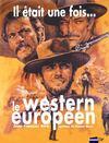 Il était une fois...le western européen