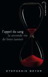 Livres - L'appel du sang ; la seconde vie de Bree Tanner