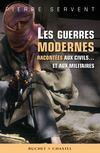 Livres - Les guerres modernes racontées aux civils... et aux militaires