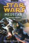 Livres - Star Wars(TM) MedStar 1