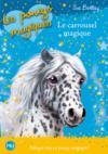 Les poneys magiques t.5 ; le carrousel magique