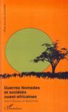 Livres - Guerres Nomades Et Societes Ouest Africaines