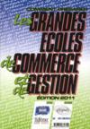 Comment préparer les grandes écoles de commerce et de gestion (édition 2011)