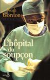 Livres - L'Hopital Du Soupcon