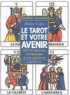 Le Tarot Et Votre Avenir