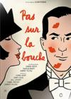 DVD &amp; Blu-ray - Pas Sur La Bouche