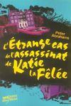 L'étrange cas de l'assassinat de Katie la fêlée