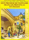 Mon premier dictionnaire français-provencal en images