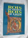Rois De France, Rois De Laon. Xe Siècle