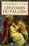 Livres - Les Dames Du Palatin