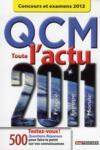 Toute l'actu 2011 ; QCM ; concours et examens 2012