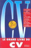 Le grand livre du cv (édition 2004)