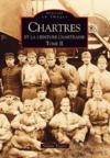 Chartres et la ceinture chartraine t.2