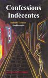 Confessions indecentes ; autobiographie d'une prostituee